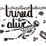 """Buried Alive"" by Carol Mertz"
